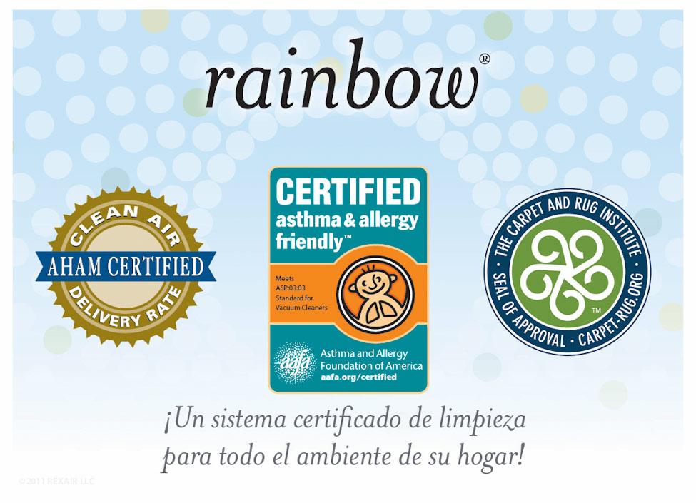 Rainbow, cuando la limpieza es salud