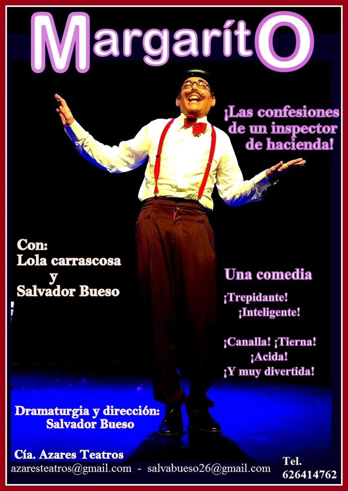 Margarito Compañía Azares Teatros